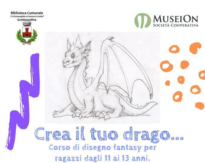 """""""CREA IL TUO DRAGO"""" Corso di disegno fantasy a Grottazzolina"""